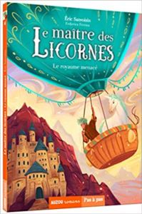 Le Maitre Des Licornes<br/>4: Le Royaume Menace