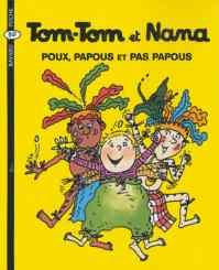 Tom-Tom et Nana 20: Poux papous et pas papous