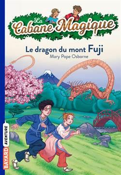 Le dragon du mont Fiji (La cabane magique 32)