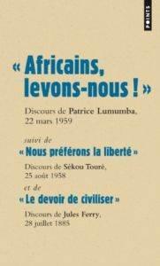 Africains, levons  ...