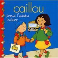 Caillou prend l'autobus scholaire