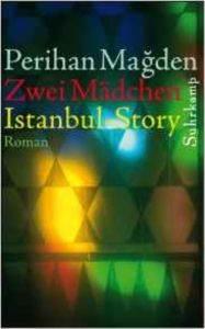 Zwei Madchen: Istanbul Story