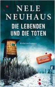 Die Lebenden Und Die Toten (Bodenstein-Kirchhoff 7)