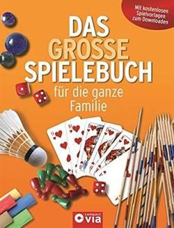 Das grobe Spielebuch für die ganze Familie