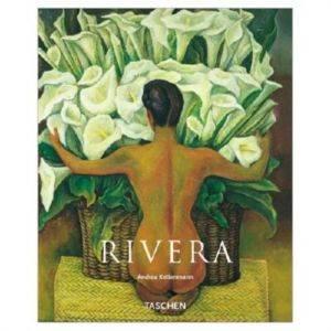 Diego Rivera 1886-1957 A Revolutionary Spirit in Modern Art