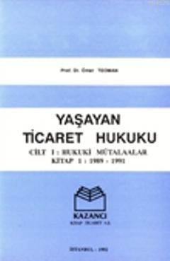 Yaşayan Ticaret Hukuku & Hukuki Mütalaalar Kitap (Ciltli)