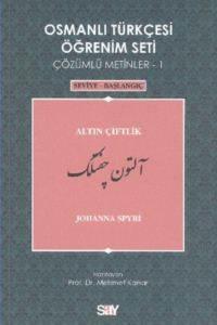 Osmanlı Türkçesi Öğrenim Seti 1; Seviye Başlangıç - Altın Çiftlik