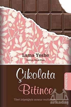 Çikolata Bitince