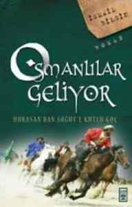 Osmanlılar <br/>Geliyor