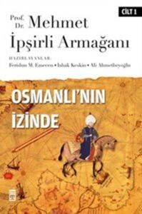 Osmanlının İzinde<br/>I / Prof. Dr. ...