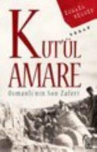 Kutül Amare; <br/>Osmanlının So ...