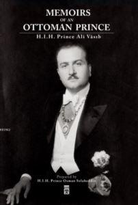 Memoirs Of An Ottoman Prince