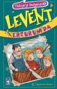 Levent Erzurumda;  ...