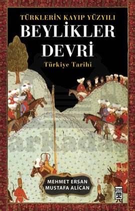 Türklerin Kayıp <br/>Yüzyılı - Bey ...