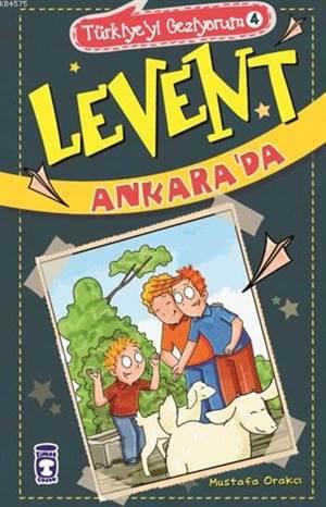 Levent Ankarada; <br/>Levent Türkiy ...