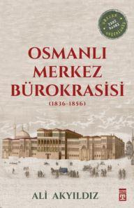 Osmanlı Merkez Bürokrasisi