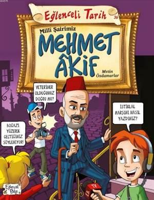 Milli Şairimiz Mehmet Akif