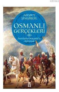 Osmanlı Gerçekleri 2