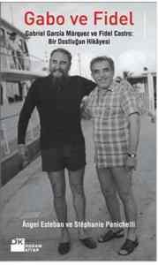Gabo ve Fidel; Gab ...