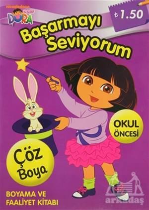 Kaşif Dora - Başarmayı Seviyorum