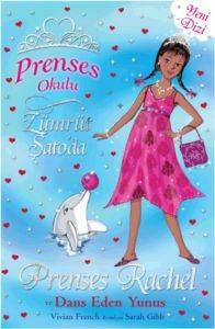 Prenses Okulu 29 - Prenses Rachel ve Dans Eden Yunuslar (7+ Yaş); Zümrüt Şatoda