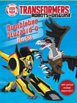 Transformers Bumblebee Scuzzarda Karşı