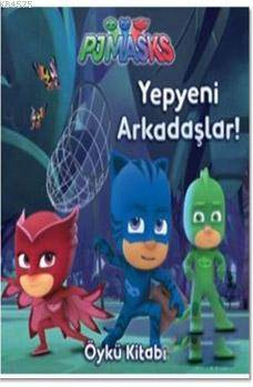 PJ Maskeliler - Yepyeni Arkadaşlar