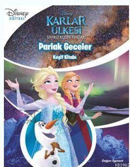 Parlak Geceler - Keşif Kitabı / Disney Karlar Ülkesi; Sihirli Kuzey Işıkları