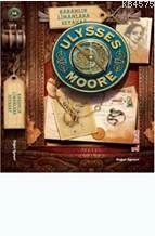Ulysses Moore 14; Karanlık Limanlara Seyahat- Sc Geçişi