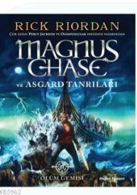 Magnus Chase Ve Asgard Tanrıları Ölüm Gemisi