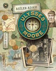Ulysses Moore 16 Asiler Adası