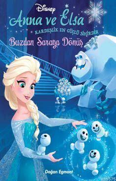Disney Karlar Ülkesi Anna Ve Elsa Buzdan Saraya Dönüş