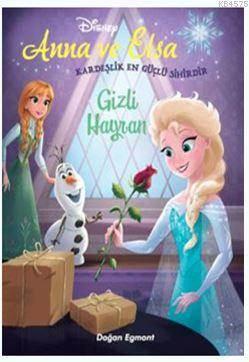 Anna Ve Elsa - Gizli Hayran
