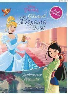 Disney Prenses - Çıkartmalı Boyama Kitabı - Yardımsever Prensesler
