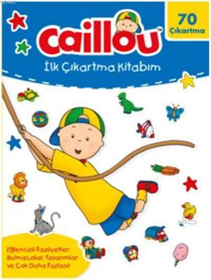 Caillou İlk Çıkartma Kitabım