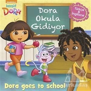 Dora Okula Gidiyor - Kaşif Dora / Dora Goes To School
