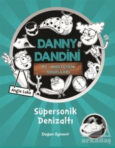 Danny Dandini Ve M ...