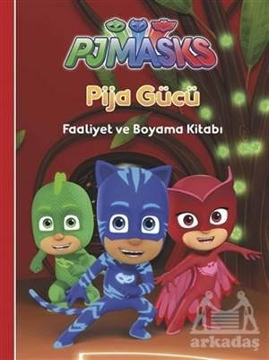 Pija Gücü - Pjmasks