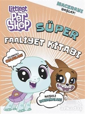 Littlest Pet Shop - Süper Faaliyet Kitabı