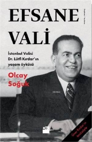 Efsane Vali; <br/>İstanbul Vali ...