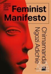 Feminist Manifesto ...