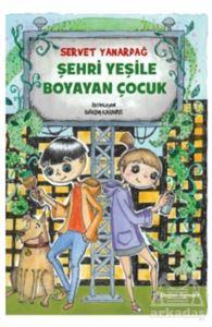Şehri Yeşile Boyayan Çocuk