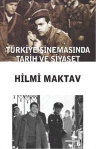 Türkiye Sinemasında Tarih Ve Siyaset