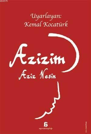 Azizim - Aziz <br/>Nesin