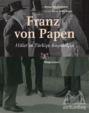 Franz Von Papen -  ...