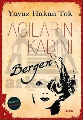 Acıların Kadını <br/>Bergen