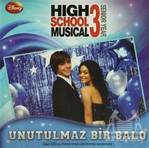 High School Musical 3 - Unutulmaz Bir Balo