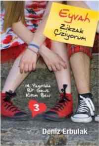 14 Yaşında Bir Genç Kızım Ben - 3 / Eyvah Zikzak Çiziyorum