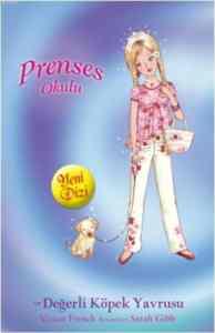 Prenses Okulu 21 - Prenses Lucy ve Değerli Köpek Yavrusu; İnci Sarayda