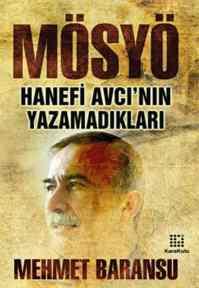 Mösyö; Hanefi Avcı ...